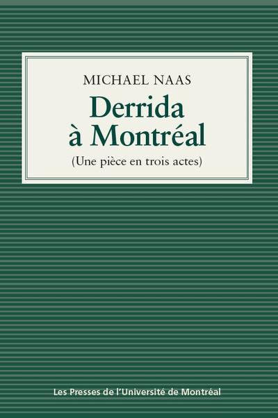 Derrida à Montréal (Une pièce en trois actes) Book Cover